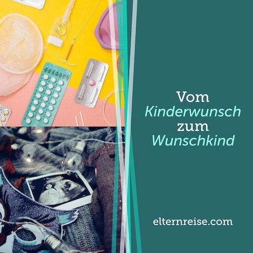 Vom Kinderwunsch zum Wunschkind - elternreise.com