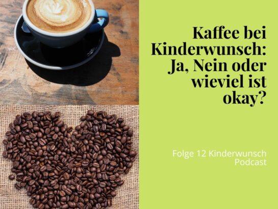 Kaffee bei Kinderwunsch